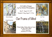 Our Frame of Mind Exhibit 7/31-8/25, 2017